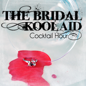 The Bridal Kool Aid Cocktail Hour